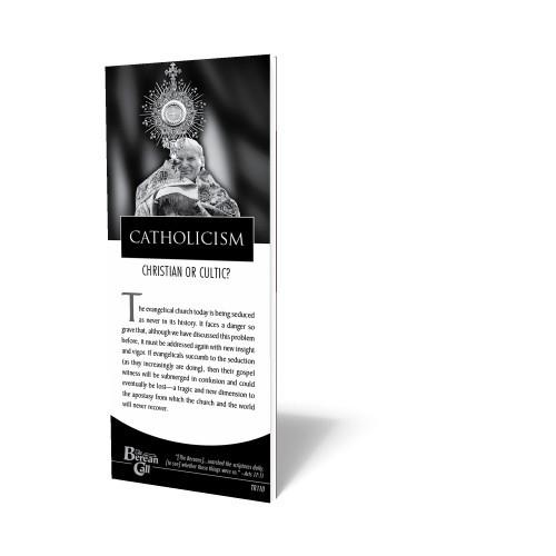 Catholicism: Christian or Cultic? Tract (10 pack)