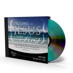 Come to Jesus and Rest CD