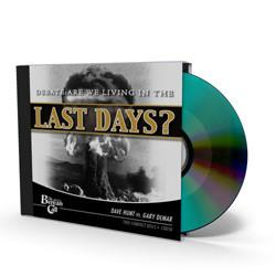 Are We Living in the Last Days? CD