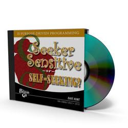 Seeker-Sensitive or Self-Seeking? CD