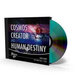 Cosmos, Creator, and Human Destiny CD