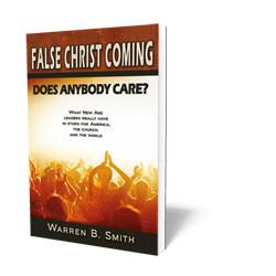 Image result for False Christ Coming: Does Anybody Care?""