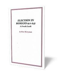 Election in Romans 9:1-24