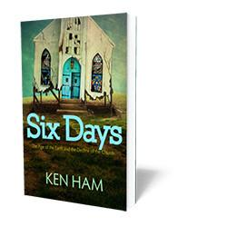 Six Days: The Age of the Earth
