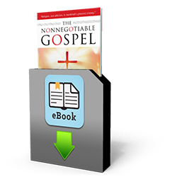 The Non-Negotiable Gospel (download)