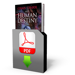 Cosmos, Creator and Human Destiny (download)