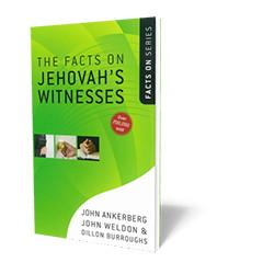 The Facts on Jehovah Witnesses