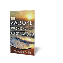 The Awesome Wonder of God's Word