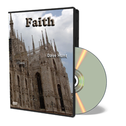 Faith - Dave Hunt DVD