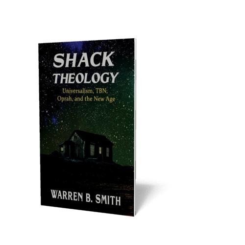 Shack Theology: Universalism, TBN, Oprah, and the New Age